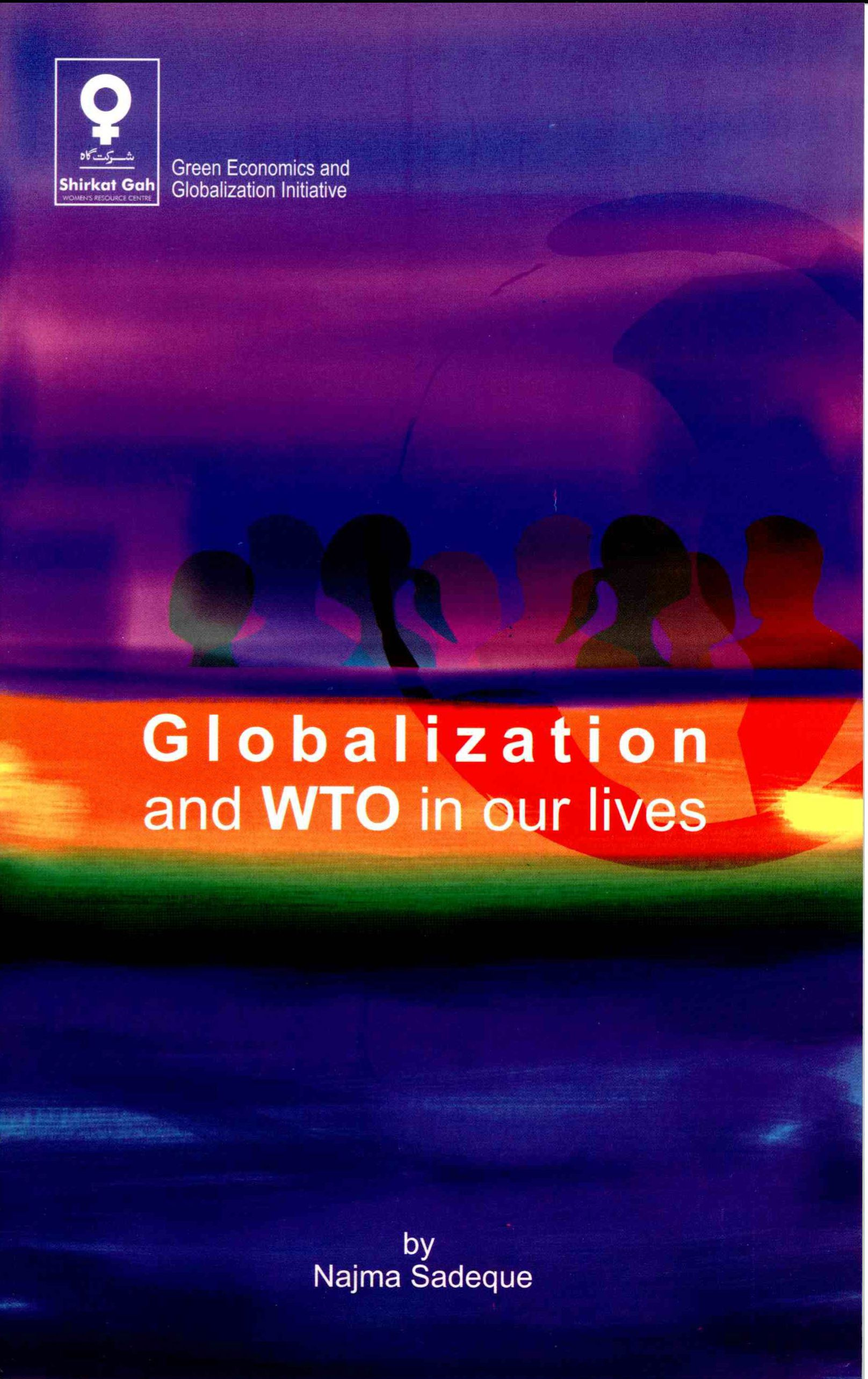 Globalization and WTO in our Lives