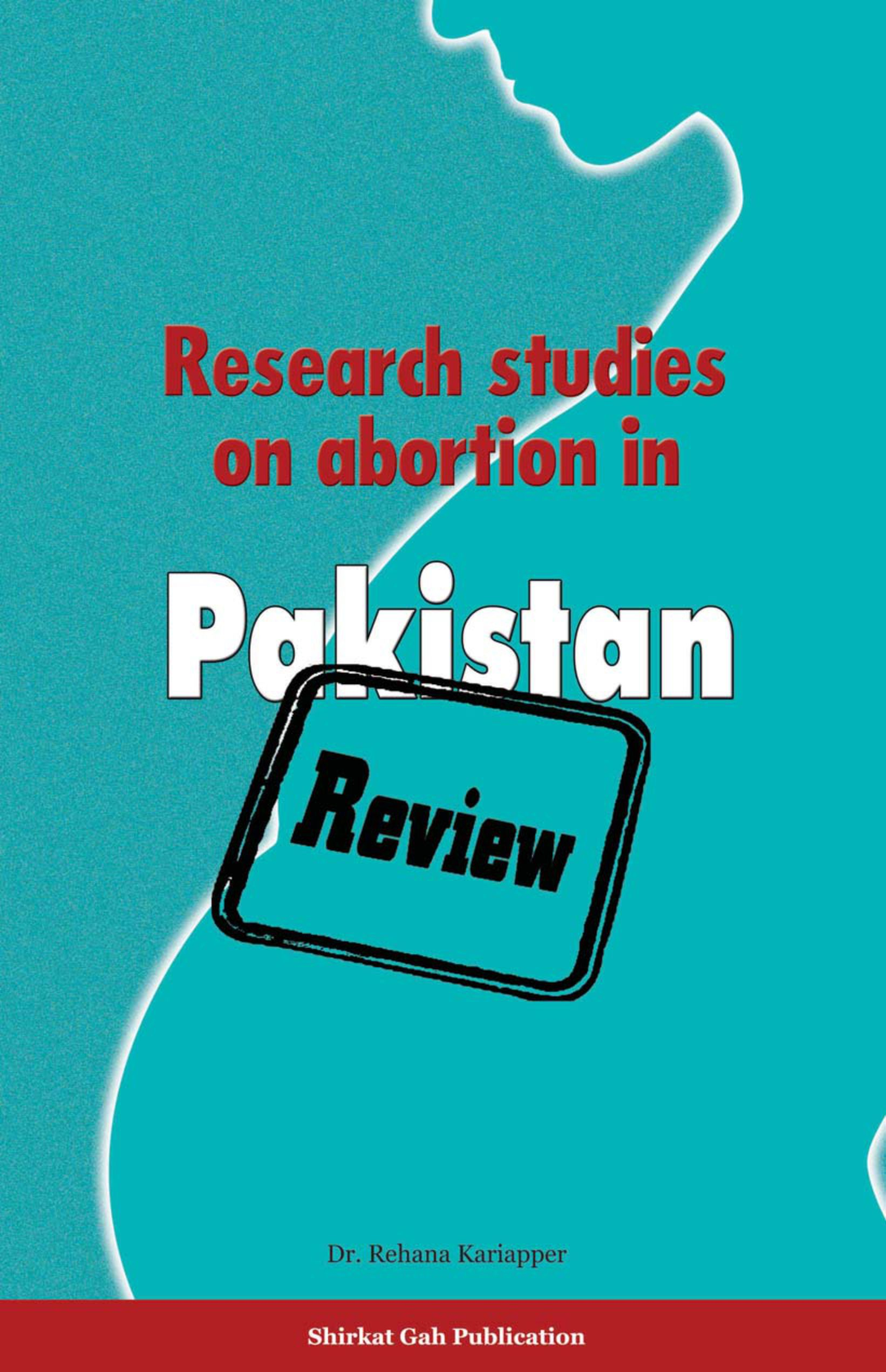 Research Studies on Abortion in Pakistan