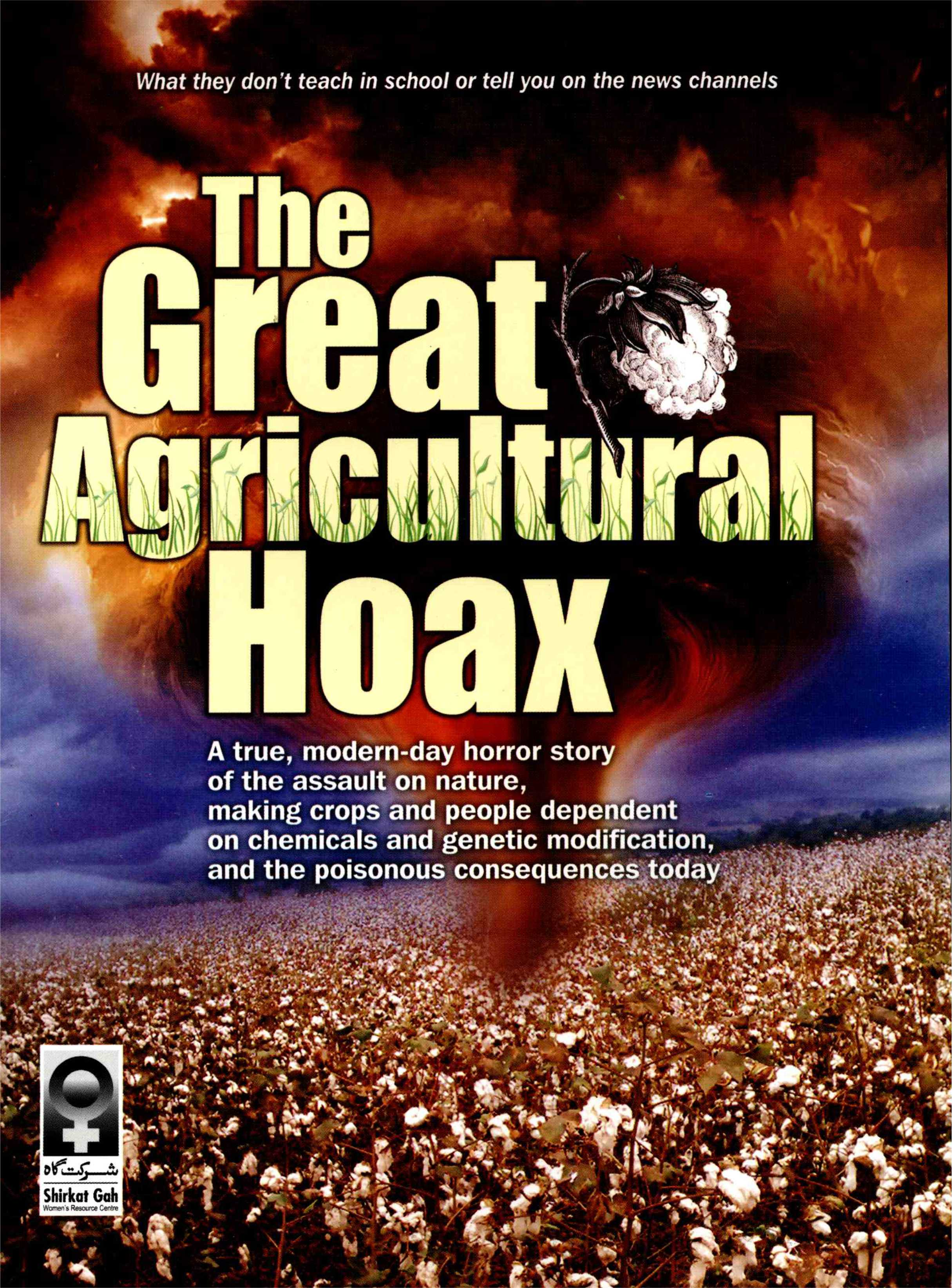 The Great Agricultural Hoax